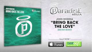 John Modena - Bring Back The Love (Bream Remix)