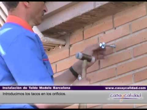Instalacion Toldo Modelo Barcelona Parte 1 De 2 Casaycalidadcom
