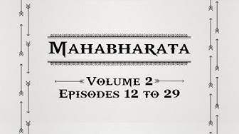 Mahabharata Volume 2 - Episodes 12 to 29.