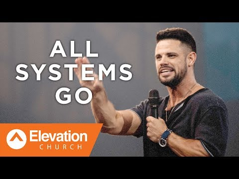 All Systems Go | Pastor Steven Furtick