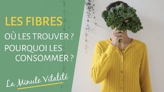 Pourquoi manger des fibres ? Et dans quels légumes les trouver ?