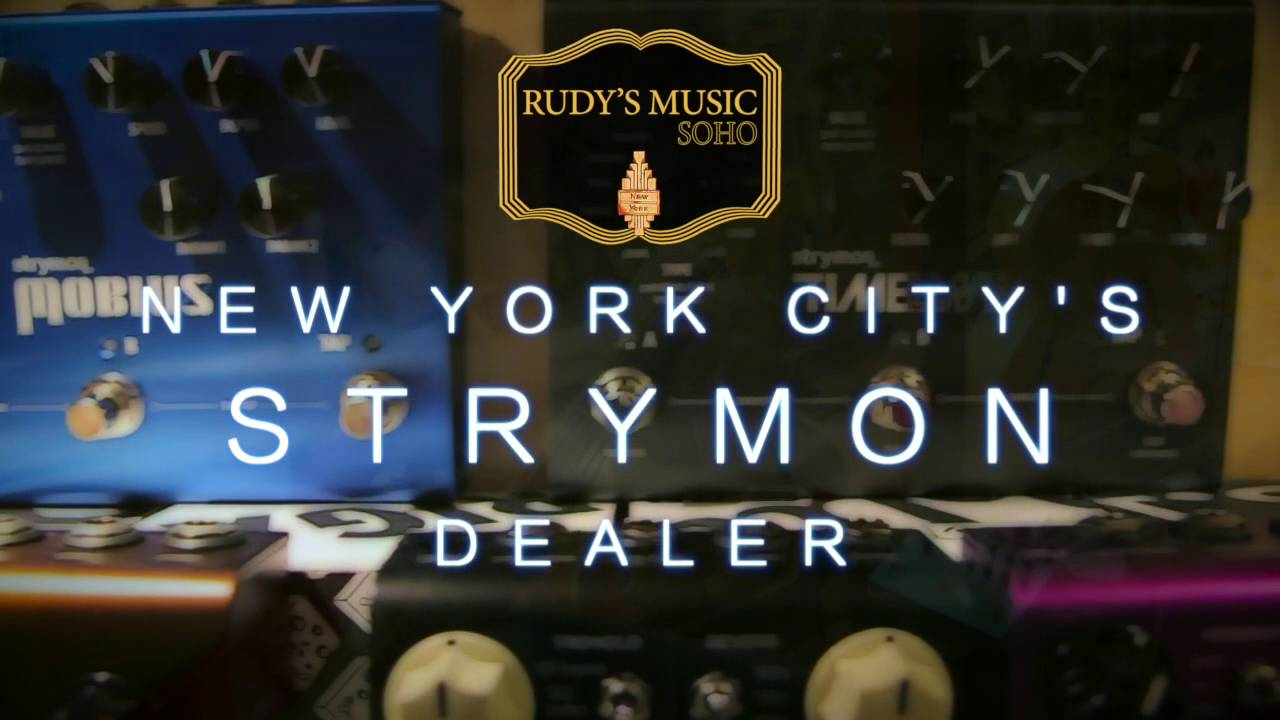 rudy 39 s music nyc 39 s strymon guitar effect pedal dealer youtube. Black Bedroom Furniture Sets. Home Design Ideas
