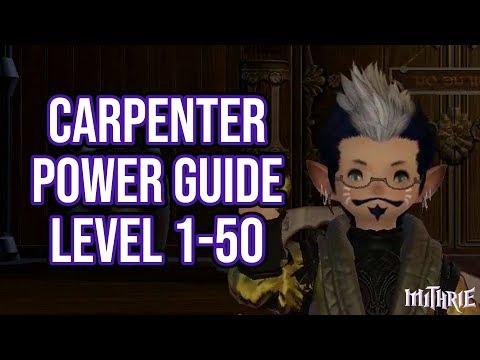 FFXIV 2.57 0632 Carpenter 1-50 (Powerlevel Guide)