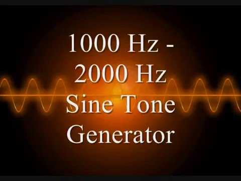 1000 Hz - 2000 Hz Sine tone generator