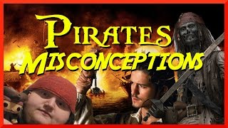 Pirates Misconceptions!