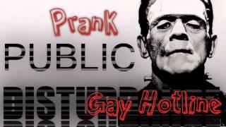 Public Disturbance Prank Calls! Episode 2: Gay Hotline