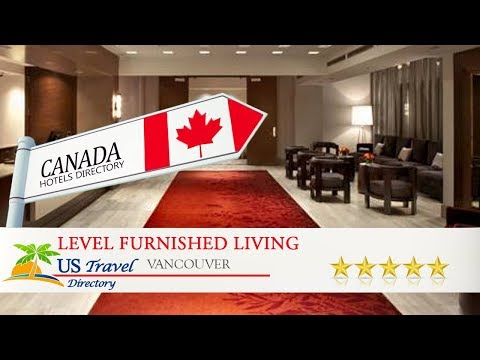 Level Furnished Living - Vancouver Hotels, Canada