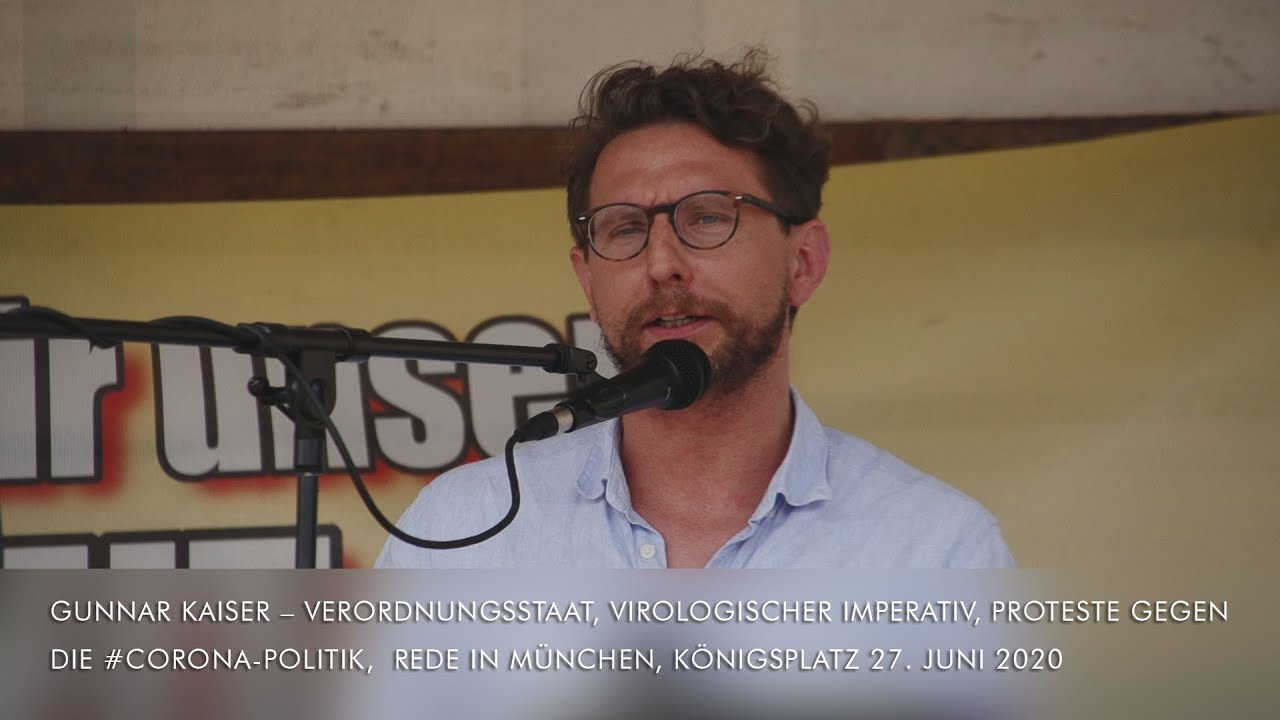 Gunnar Kaiser Verordnungsstaat Virologischer Imperativ Proteste gegen CoronaPolitik München27.6.2020
