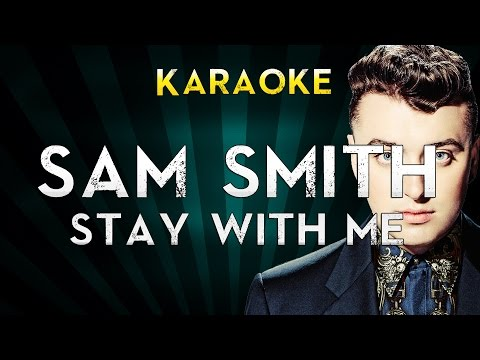 Sam Smith - Stay with me  Karaoke Instrumental  Cover Sing Along