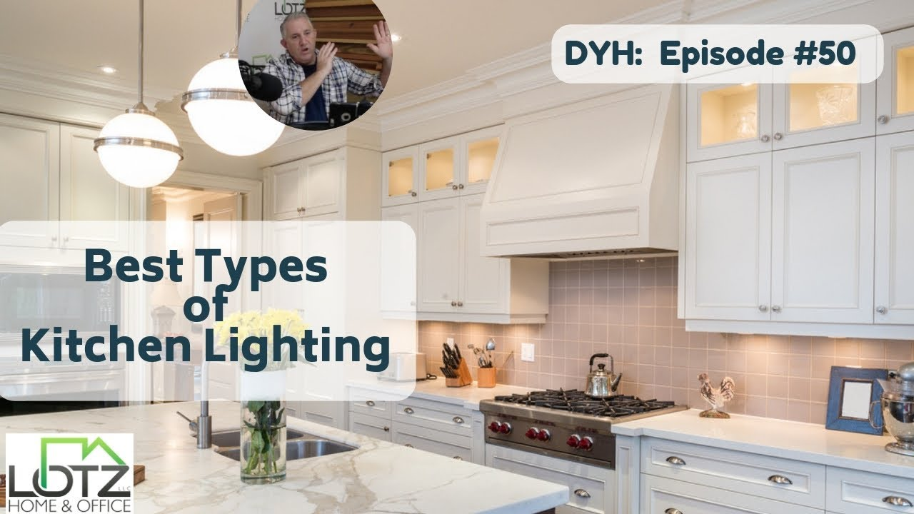Best Types of Kitchen Lighting: Recessed, Pendant and Under-Cabinet