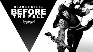 before the fall [Black Butler MMV]