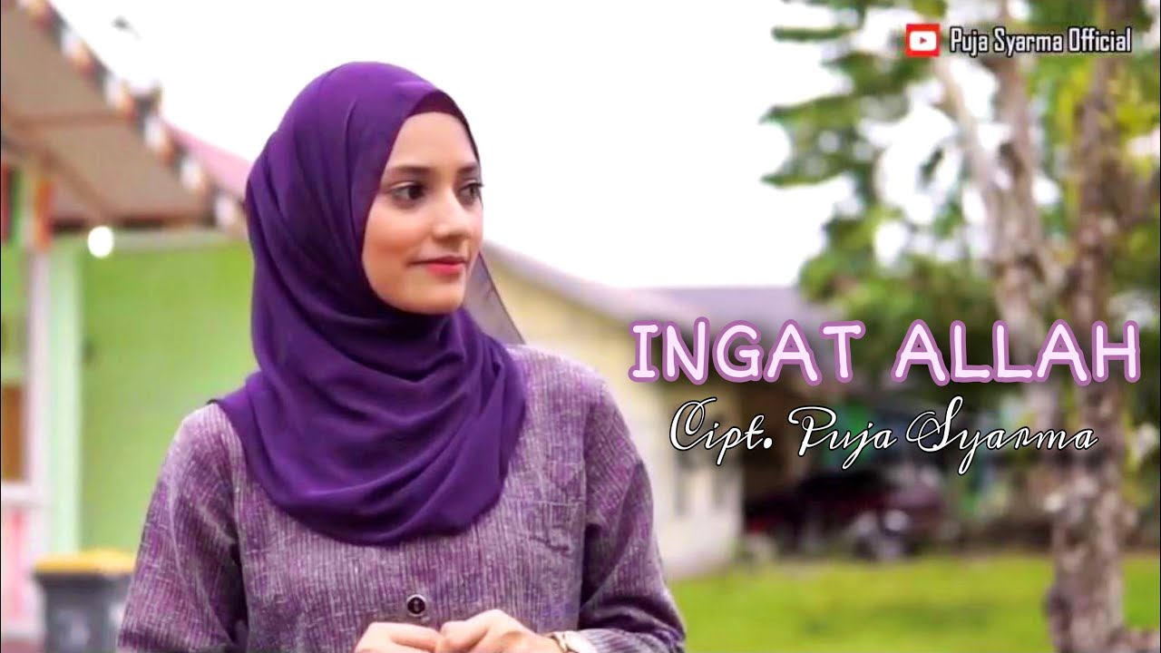 PUJA SYARMA - INGAT ALLAH (Official Music Video)