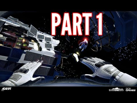 ADR1FT Walkthrough Part 1 - Space Exploration! (PS4 Gameplay 60FPS HD)