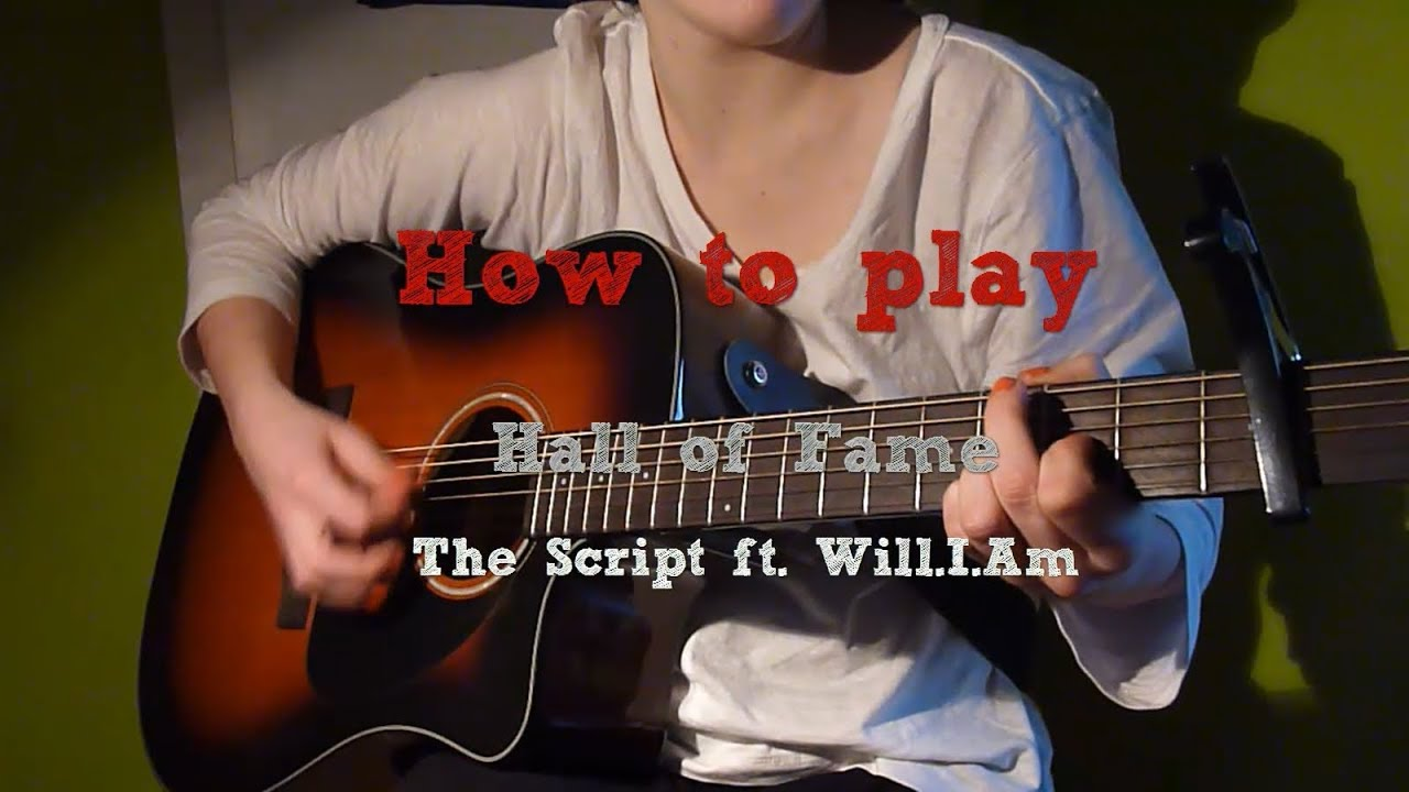 How to play: Hall Of Fame - The Script ft. Will.I.Am ...
