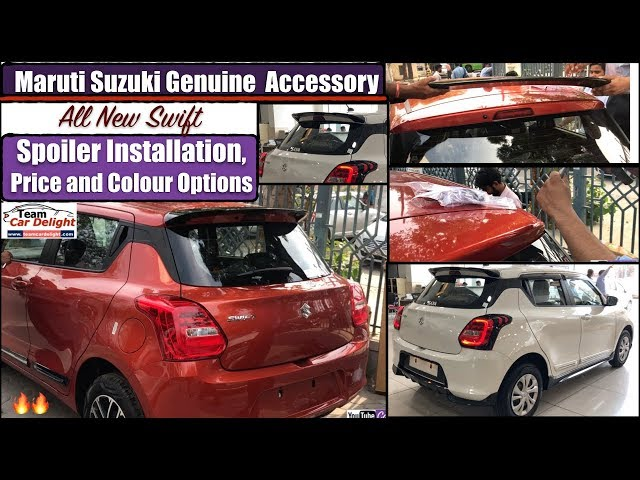 Maruti Swift Spoiler Installation,Price,Colour Options | Swift 2018 Accessories