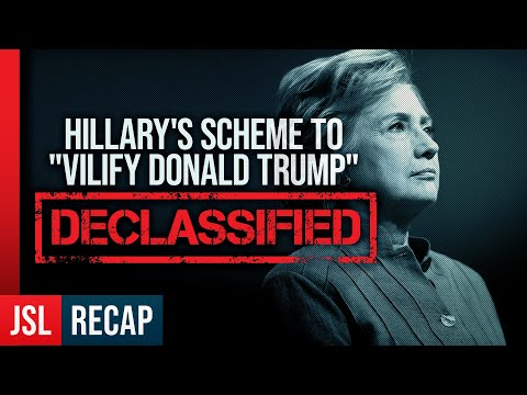 "Hillary's Scheme to ""Vilify Donald Trump"" Declassified - More Explosive Revelations C"