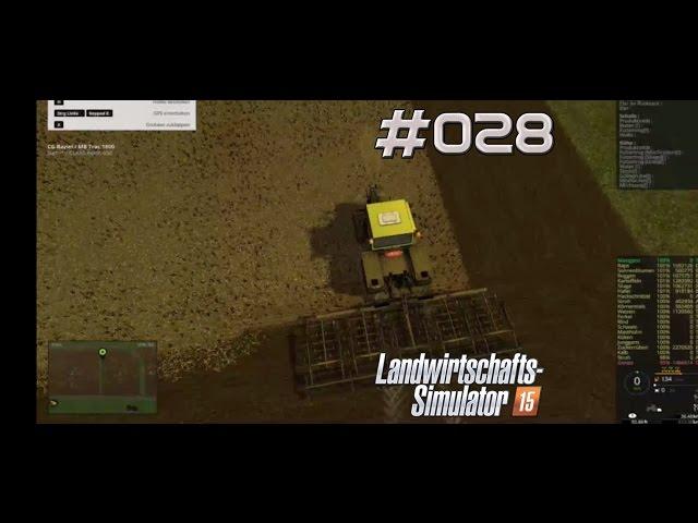 Let's Play Landwirtschafts Simulator 2015 | Grubber Action | Folge #028