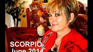 SCORPIO - JUNE 2014 Astrology Forecast - Karen Lustrup