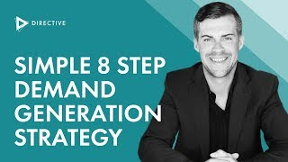 Simple 8 Step Demand Generation Strategy