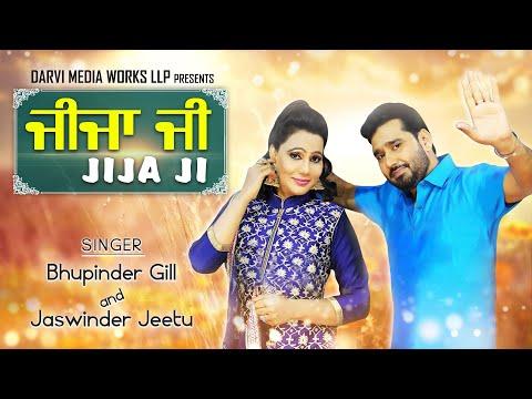 Jija Ji  || Bhupinder Gill - Jaswinder Jeetu ||  Jashan Recordz ||Latest Punjabi Songs 2017