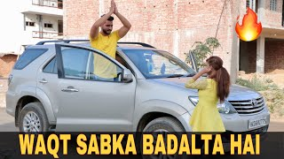 Waqt Sabka Badalta Hai | TIME CHANGES | Unexpected Twist | Jatin Sharma