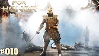 FOR HONOR STORY | #010 General Tozen | Let's Play For Honor Deutsch / German