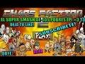 ?EL SUPER SMASH DE LOS POBRES! EPI#3 T3?ChaosFaction ?