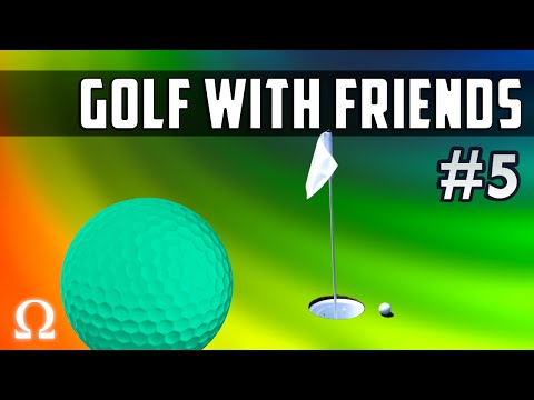PUTT PUTT, IN THE BUTT! | Golf With Friends #5 Ft. Delirious