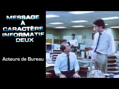 20 - Message à Caractère Informatif : Acteurs de Bureau
