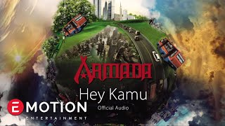 Armada - Hey Kamu (Official Audio)
