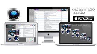 X-Stream Radio Recorder - Now on the Mac App Store!