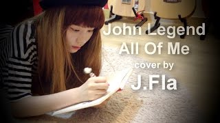 Download Mp3 John Legend - All Of Me   Cover By J.fla
