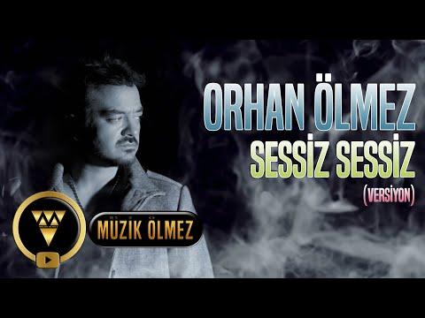 Orhan Ölmez - Sessiz Sessiz (Versiyon) -  Official Video Klip