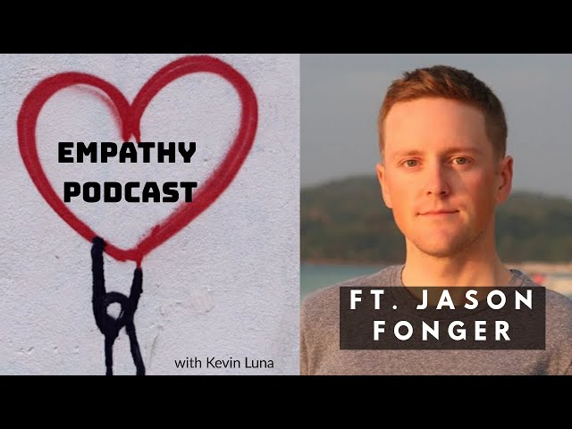 Why is Tik Tok the most effective for Activism | Ft. Jason Fonger | Empathy Podcast