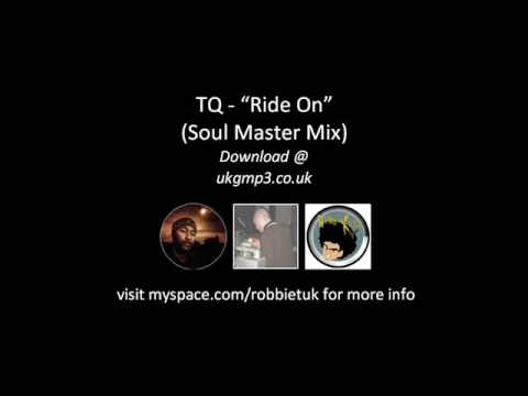 TQ - Ride On (Soul Master Mix)