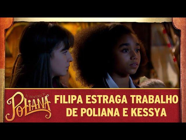 Filipa estraga trabalho de Poliana e Kessya | As Aventuras de Poliana