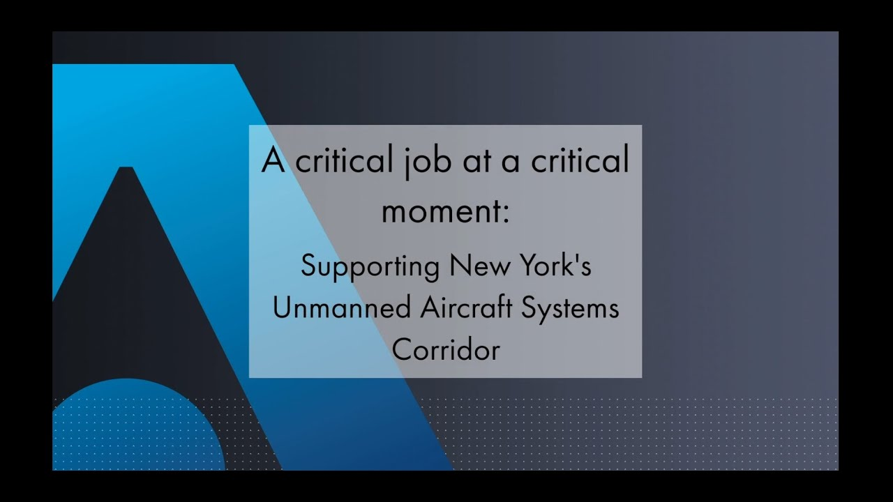 Supporting New York's Unmanned Aircraft Systems Corridor - Thales