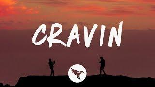 DaniLeigh - Cravin (Lyrics) Feat. G-Eazy