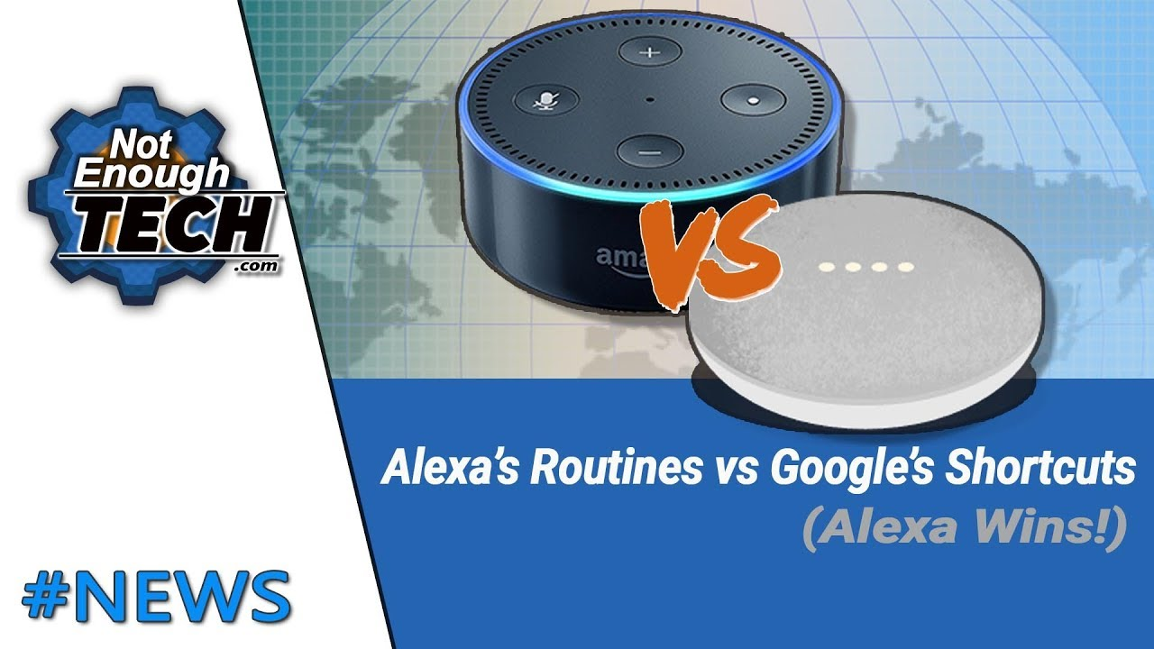 Alexa Routines are better than Google Assistant shortcuts