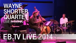 WAYNE SHORTER QUARTET live in Bonn (2014)