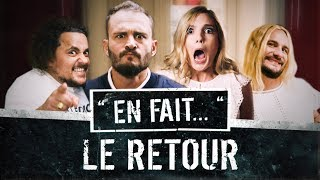 EN FAIT LE RETOUR... (Lea Camilleri - Vincent Scalera) EN FAIT #S02 Ep1