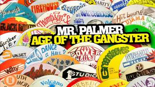 Mr. Palmer - Age of the Gangster