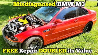 I Fixed my MISDIAGNOSED BMW M3 for FREE in Less than an Hour! One Wire Caused a MAJOR ISSUE!