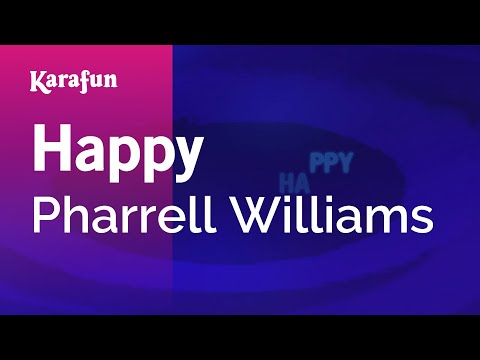 Karaoke Happy  Pharrell Williams *
