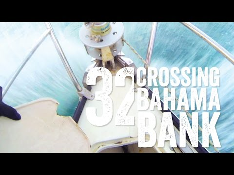 Sailing Across Bahama Bank Escape 32