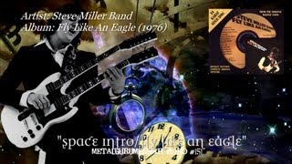 Fly Like An Eagle - Steve Miller Band (1976) HD 1080p Remaster