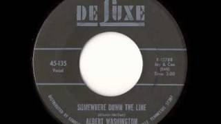 Albert Washington - Somewhere Down The Line