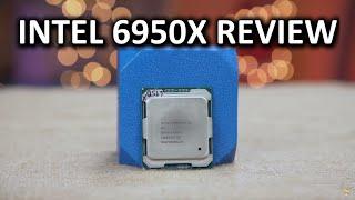 Intel 6950X Review - A $1,700 Processor??