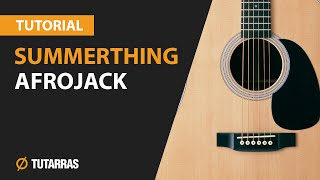 summerthing by afrojack   how to play   acoustic guitar lesson