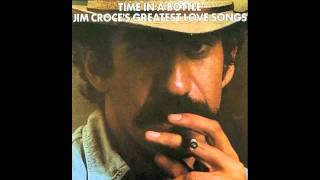 Jim Croce - Greatest Love Songs - A Long Time Ago